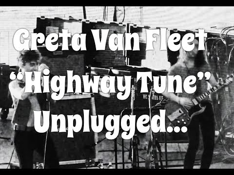 "Greta Van Fleet ""Highway Tune"" Unplugged"