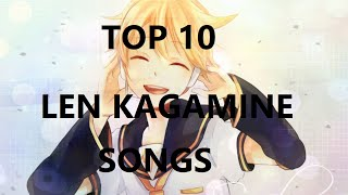 Top Ten Len Kagamine Songs