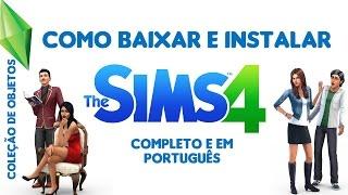 Como Baixar e Instalar The Sims 4 - Completo em Português