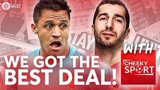 SANCHEZ & MKHITARYAN: Man United Got Better Deal! TRANSFER NEWS REVIEW