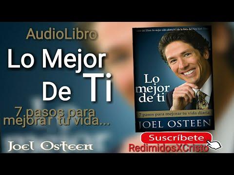 lo mejor de ti por Joel Osteen- audiolibro