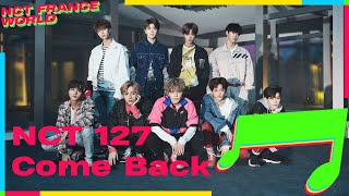 [VOSTFR] NCT 127 - COME BACK (Lyrics ROM / KAN + Color coded)