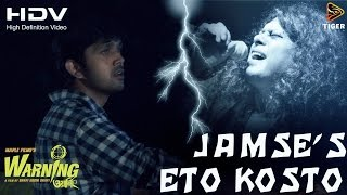 Eto Kosto - James | HD Video Song | Warning (2015) | Bengali Movie | Arifin Shuvoo | Mahiya Mahi