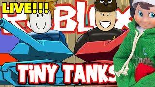 Elf auf dem Regal spielt Roblox Tiny Tanks Live Live!