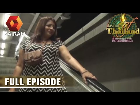 Flavours Of Thailand: Shop & Eat In Bangkok With Lekshmi Nair | 6th July 2016 | Episode 15