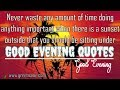 Best Good Evening Quotes | Sunset Images