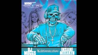 "Dj Muggs Soul Assassins Mixtape Vol. 16 - Kalifornication ""Insane Mixaken"""""