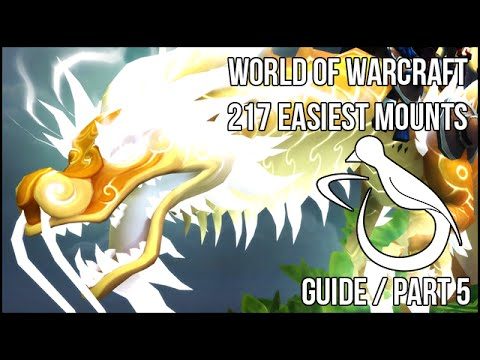 The 217 Easiest Mounts (Guide) - Part 5 - Reputations #2 & Quests
