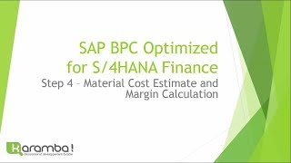 Video Karamba! - SAP S/4HANA BPC OPTIMIZED Step4: Cost Estimate and margins - IBP download MP3, 3GP, MP4, WEBM, AVI, FLV Oktober 2018