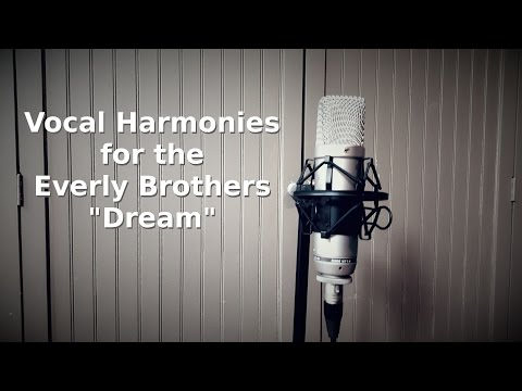 "How to sing Everly Brothers ""Dream"" Harmonies"
