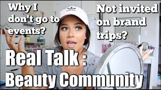 REAL TALK about the Beauty Community..Why I don