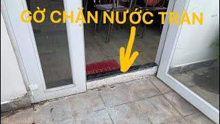 Kho Tư liệu Xây dựng - Gờ chặn nước mưa tràn từ sân thượng vào nhà | Gờ chặn nước tại cửa sân thượng