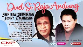 Full Album Duet Si Raja Andung Jhonny S Manurung Ft. Bhuntora Situmorang - SMS-Mu Naparpudi