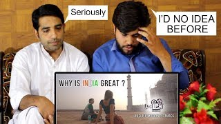 Pakistani Reaction on WHY IS INDIA GREAT