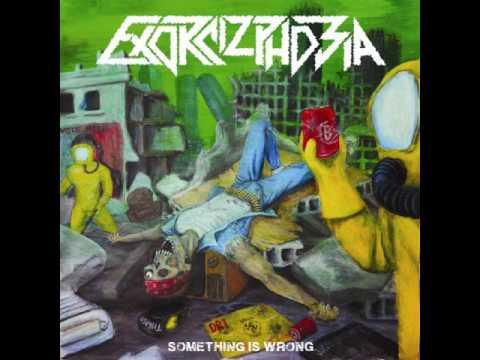 Exorcizphobia - Something Is Wrong (Full Album)