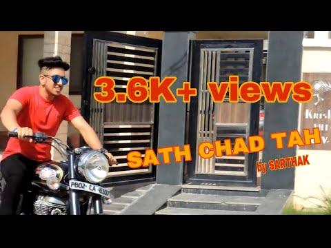 SAATH CHAD TAH    SARTHAK KAPOOR    LATEST SAD SONG 2018    OFFICIAL VIDEO
