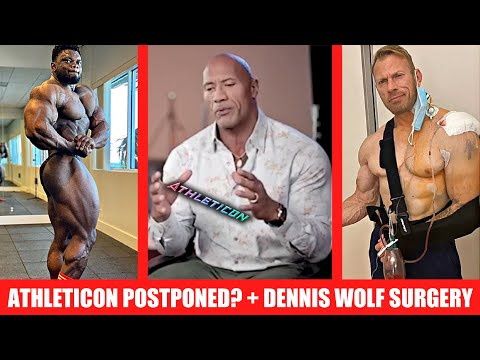 Dennis Wolf Biceps Surgery + Athleticon POSTPONED Again! + Blessing Vs Nick latest updates