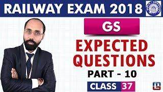 Expected Questions | Part 10 | GS | Class 37 | Railway ALP / Group D | 10 PM