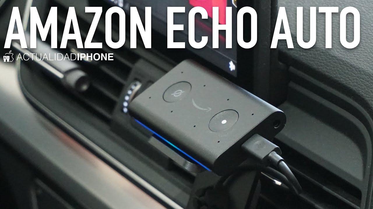 Análisis del Amazon Echo Auto: bien, pero con limitaciones