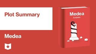 Medea By Euripides | Plot Summary