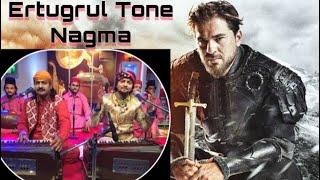 Ertugrul Gazi Tone Nagma | एक बार ज़रूर सुने | Faheem Ghulam Waris
