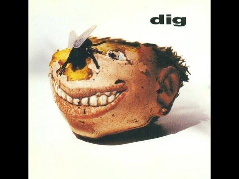 Dig - Dig (Full Album)