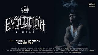 11. Zimple - Tarde O Temprano ft. Sid MSC (Audio Oficial)