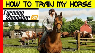 How to Train my Horse in Farming Simulator 20|HORSE TRAINING|Tiffin Carrier