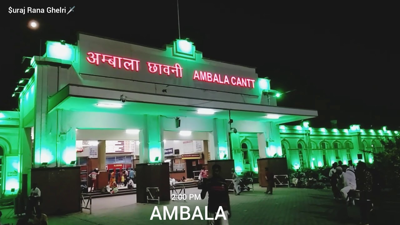 Ambala cantt railway station beautiful seen in night - YouTube