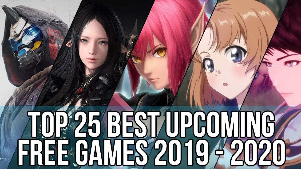 2020 Best Free Games Top 25 Best Upcoming Free Online Games 2019~2020 | Destiny 2