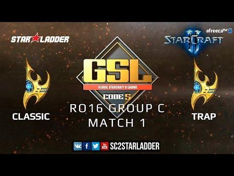 2019 GSL Season 1 Ro16 Group С Match 1: Classic (P) vs Trap (P)