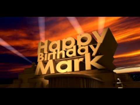Happy Birthday Mark Youtube