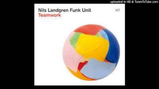 Get Serious Get A Job _ Nils Landgren Funk Unit