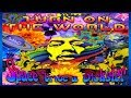 Download Space Tribe & Dickster - Turn On The World ᴴᴰ MP3 song and Music Video