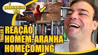 Homem-Aranha Homecoming - Reação Trailer 2 - O Quadrinheiro Véio Nerd