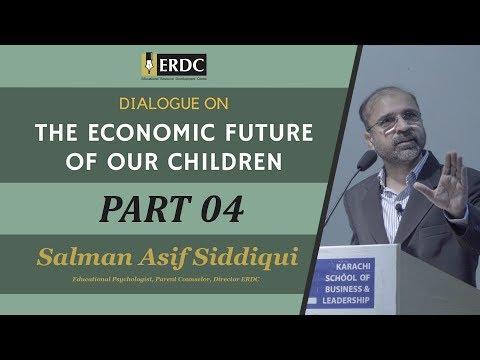 Economic Future | Part 04 | Salman Asif Siddiqui