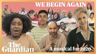 We Begin Again: a musical for 2020
