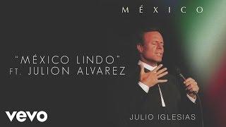 Julio Iglesias - México Lindo (Cover Audio) ft. Julion Alvarez