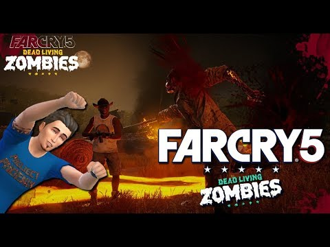 Far Cry 5: Dead Living Zombies | Pitches Gets Stiches! |