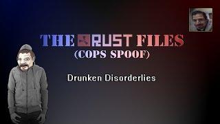 Rust Files [Cops Spoof EP: Drunken Disorderlies]