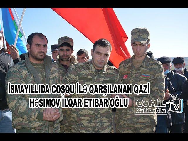 İsmayıllıda coşqu ilə qarşılanan qazi Həşimov İlqar Etibar oğlu #cemilxalidoglu#ismayilli#qarabag