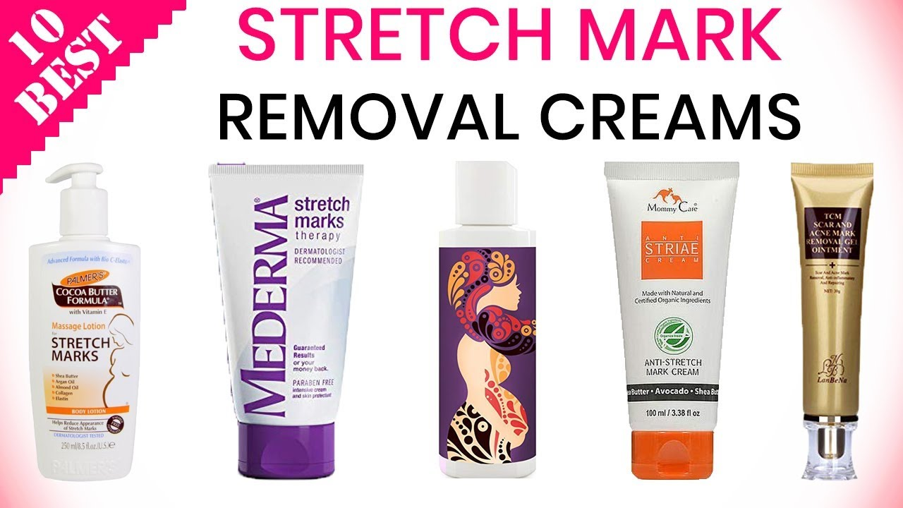 10 Best Stretch Mark Removal Creams 2020 Youtube