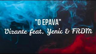 Descarca Vizante feat. Yenic - O epava (Original Radio Edit)