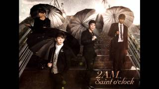 2AM - You Wouldn't Answer My Calls [Audio only + DL + Eng Lyrics] MP3