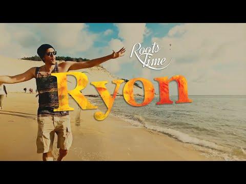 Ryon - Roots Time  [Clip Officiel]