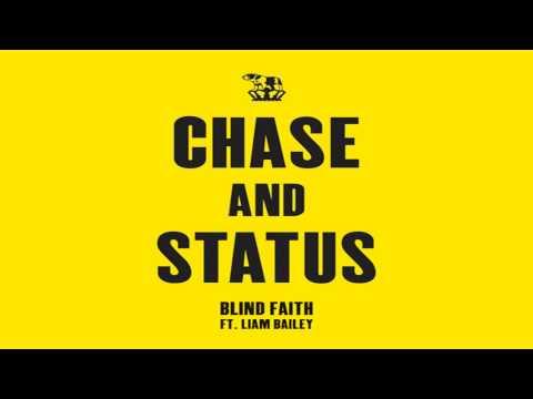 Blind Faith(Sensation) - Chase And Status Ft. Liam Bailey - Lyrics + Download