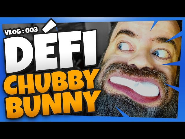 Défi Chubby Bunny Challenge (Chebibeni Challenge) | Vlog 003