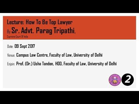 Law Faculty Delhi University Sr Adv Parag Tripathi PART 02