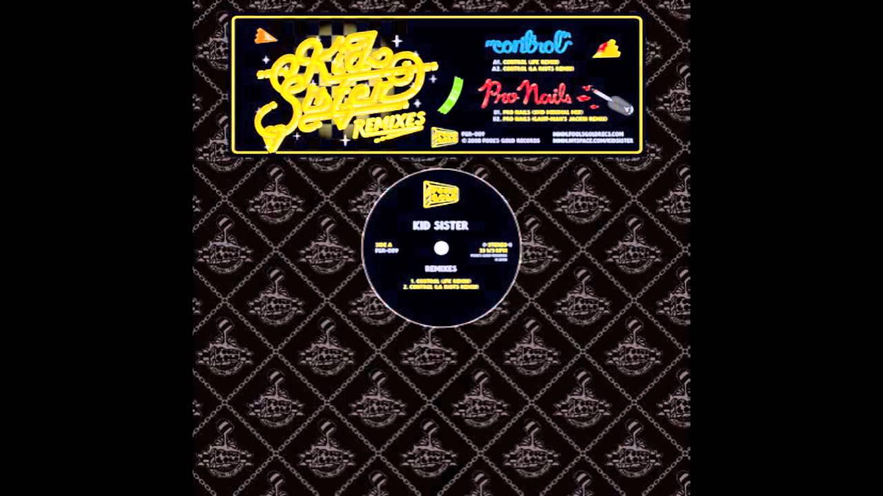 Kid Sister Pro Nails Rusko Remix 32768 | TWEB