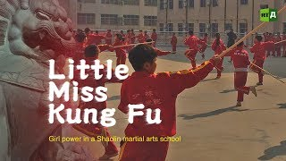 Little Miss Kung Fu. Girl power in a Shaolin martial arts school thumbnail